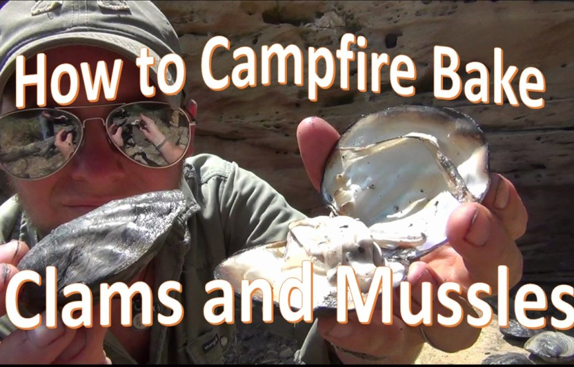 How to Campfire Bake Freshwater Clams and Mussels